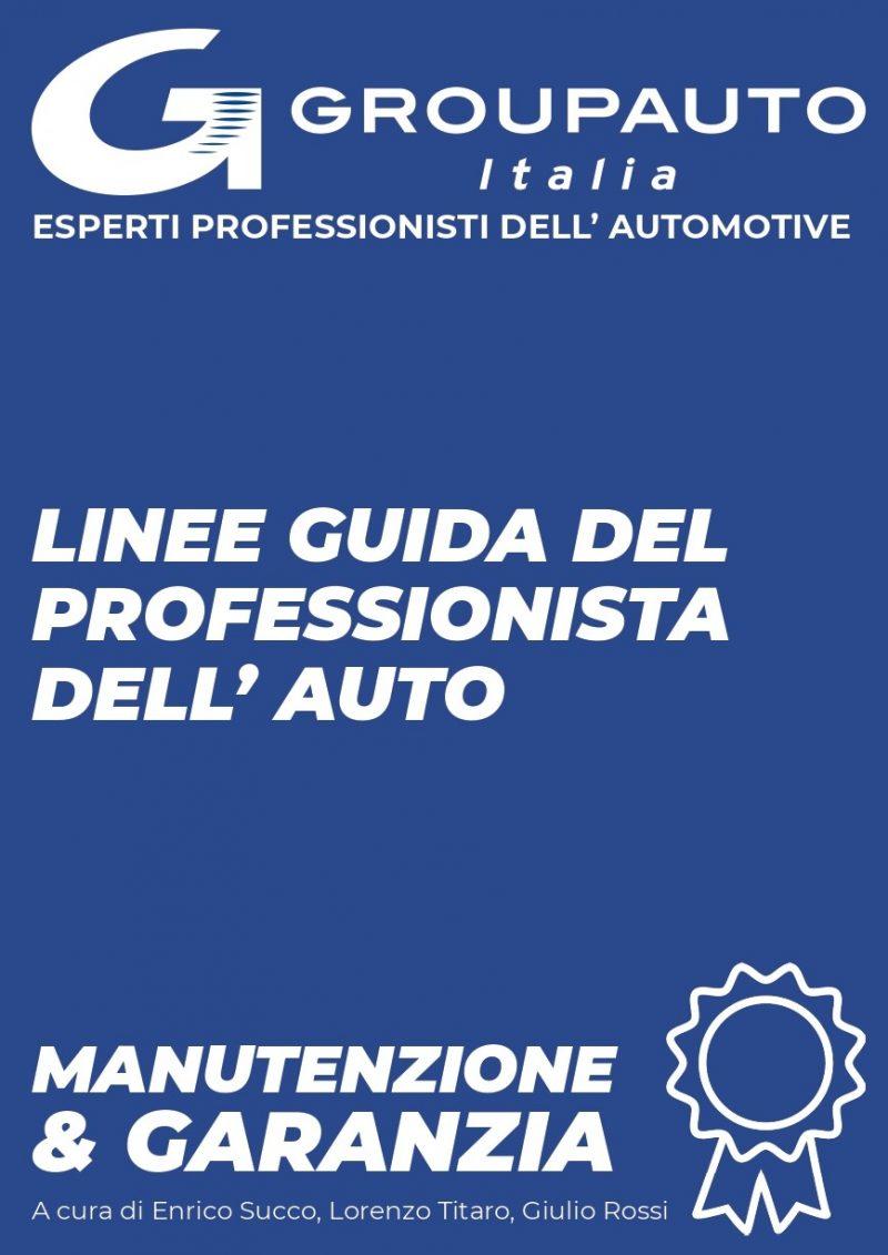 """Groupauto Italia lancia il Manuale """"Le Linee Guida sul Tema Manutenzione e Garanzia"""""""