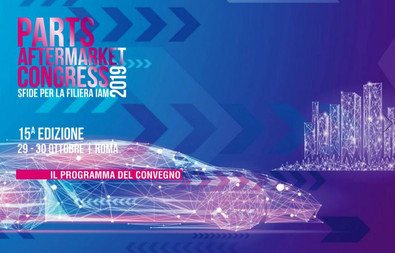 Parts Aftermarket Congress 2019: il programma