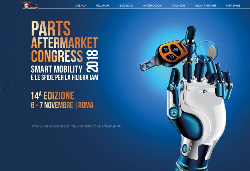 "Parts Aftermarket Congress 2018: ""Smart Mobility e le sfide per la filiera IAM"""