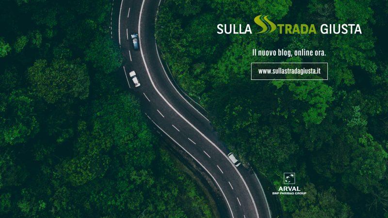 """Arval Italia lancia il suo nuovo blog """"Sulla Strada Giusta"""""""