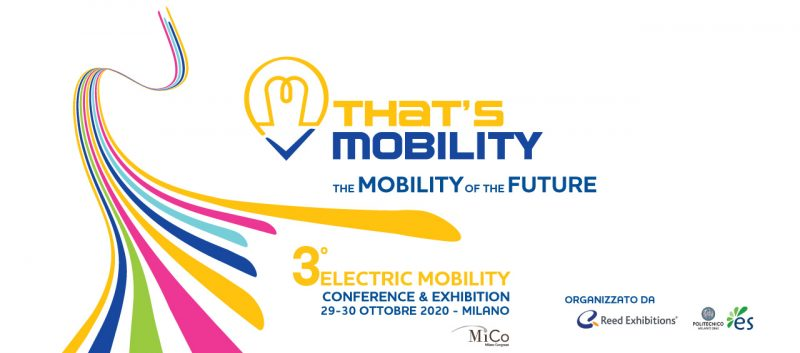 Mobilità elettrica : THAT'S MOBILITY 2020 si sposta al MICO e punta sull'internazionalità