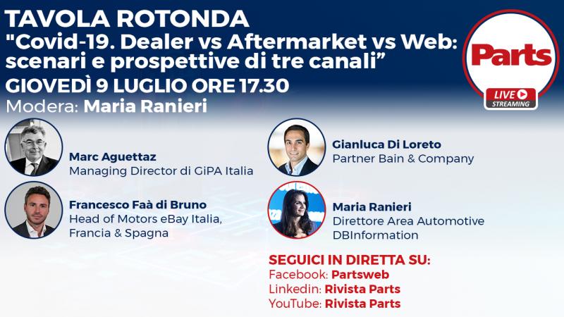 """In Diretta con Parts, giovedì 9 luglio alle 17.30: """"Covid-19.  Dealer vs. Aftermarket vs. Web: scenari e prospettive dei tre canali"""""""