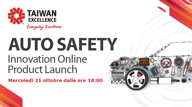 "Il 21 ottobre  ""Taiwan Excellence Auto Safety Innovation Online Product Launch"""