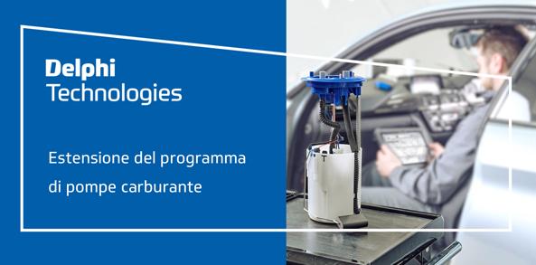 Delphi Technologies: estensione gamma pompe carburante